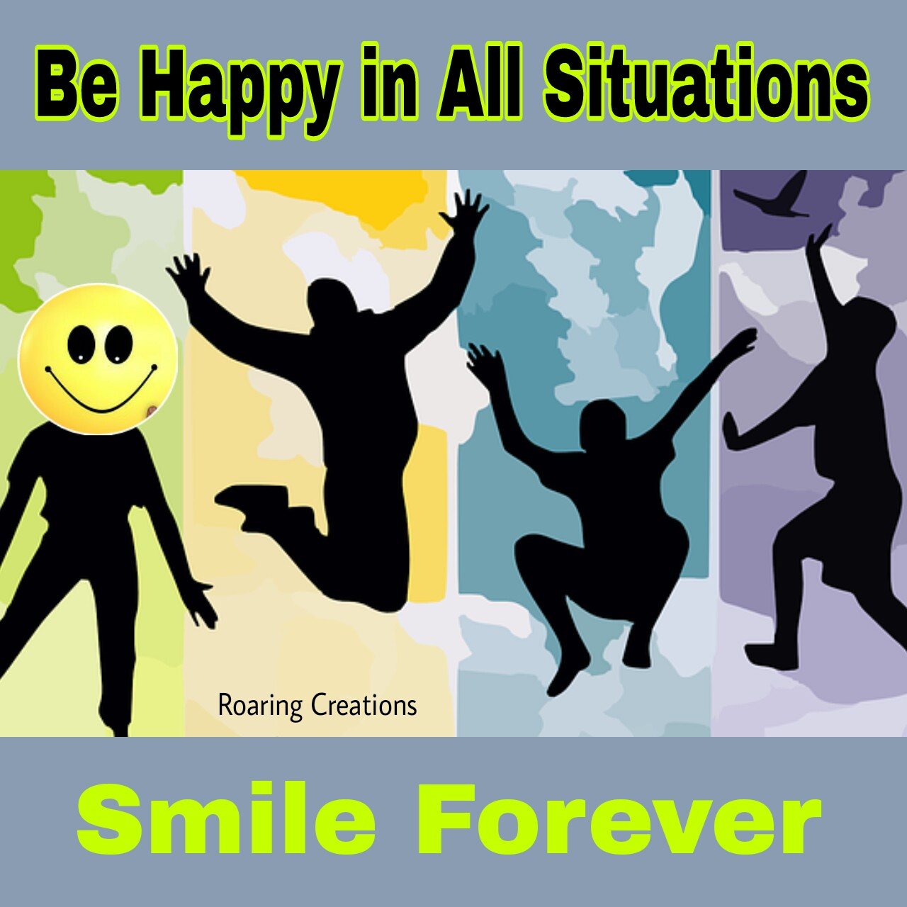be happy in all situations