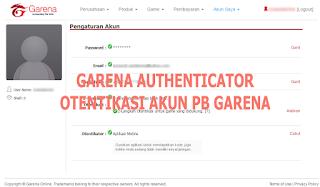 Cara Otentikasi Akun PB Garena dengan Garena Authenticator di HP Android