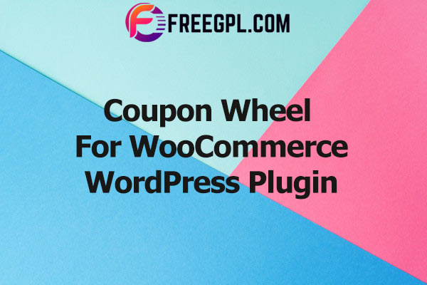 Coupon Wheel For WooCommerce and WordPress Nulled Download Free