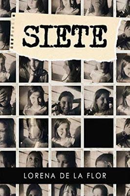 LIBRO - Siete : Lorena de la Flor  (Noviembre 2016)  LITERATURA INFANTIL Y JUVENIL  Edición papel & digital ebook kindle  A partir de 8 años | Comprar en Amazon España