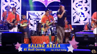Lirik Lagu Saling Setia - Ki Rudi Gareng