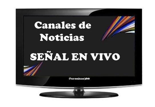 Selecciona tu Canal de Noticas Señal en Vivo  ...