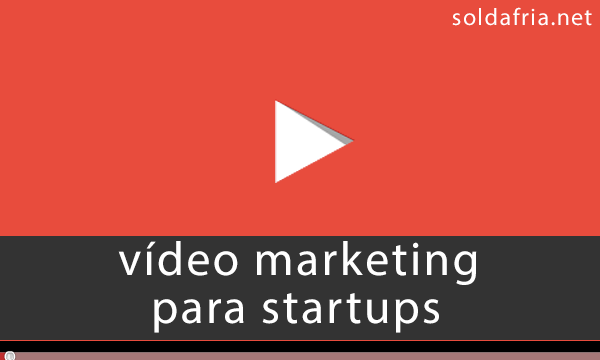 vídeo marketing para startups
