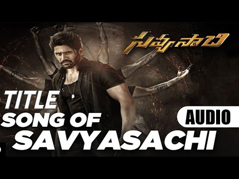 Savyasachi Title Song Lyrics