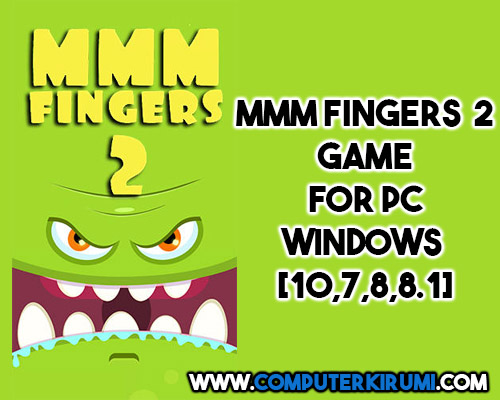 Download-Install Mmm Fingers 2 Game For PC[windows 7,8,8-1,10,MAC] for Free.jpg