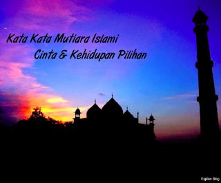 Kata Mutiara Islami Tentang Kehidupan Dan Cinta Quotemutiara