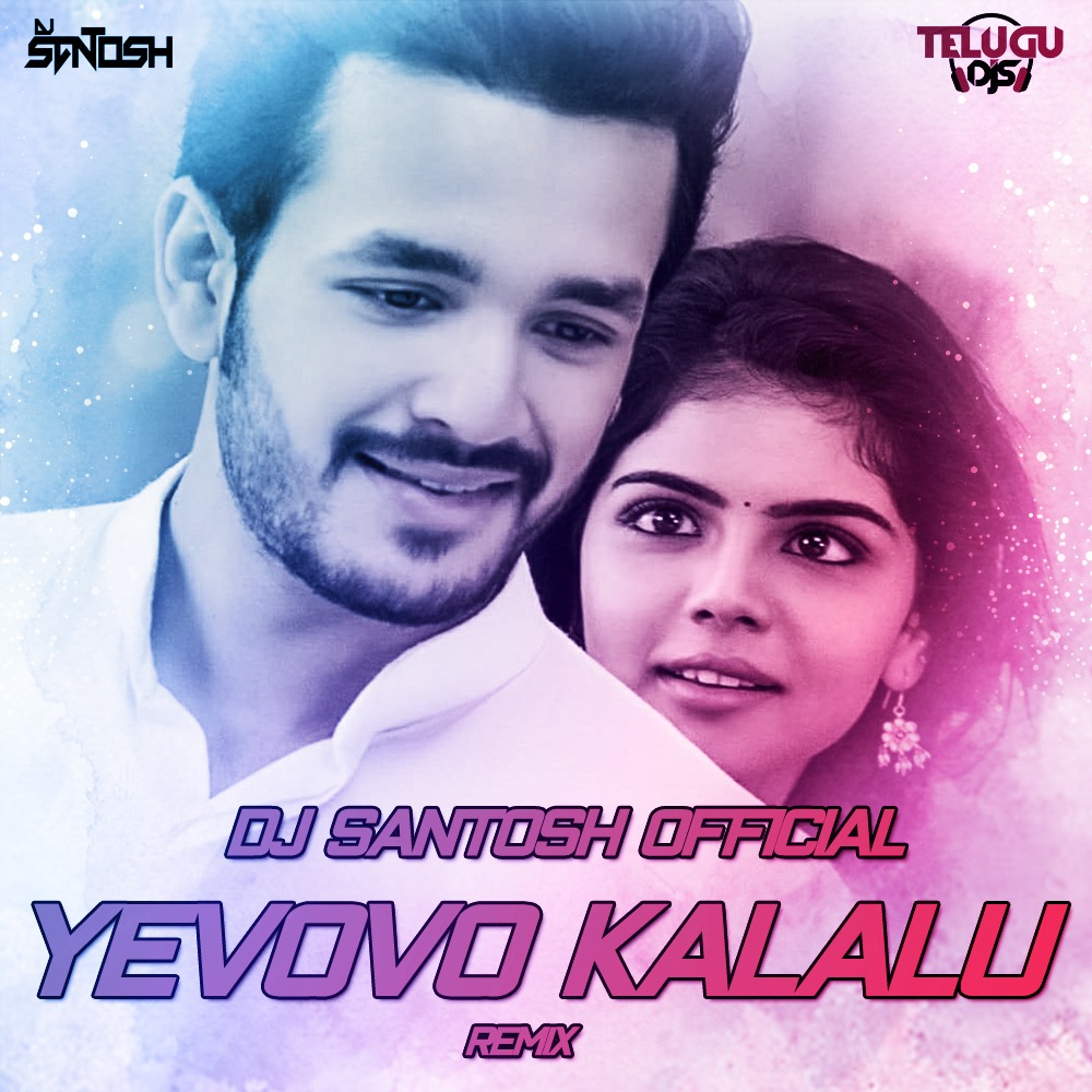 Yevovo Kalalu (Remix) Dj Santosh Official