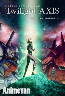 Mobile Suit Gundam: Twilight Axis -  2017 Poster
