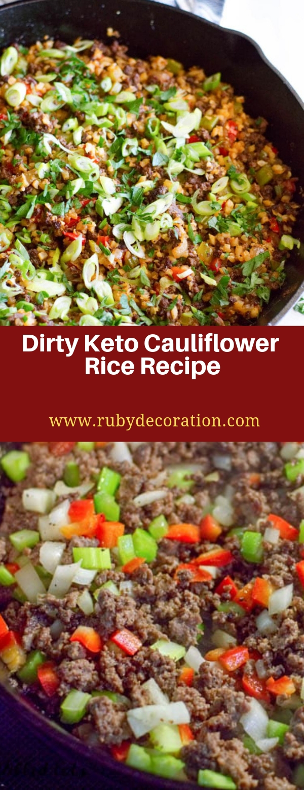 Dirty Keto Cauliflower Rice Recipe