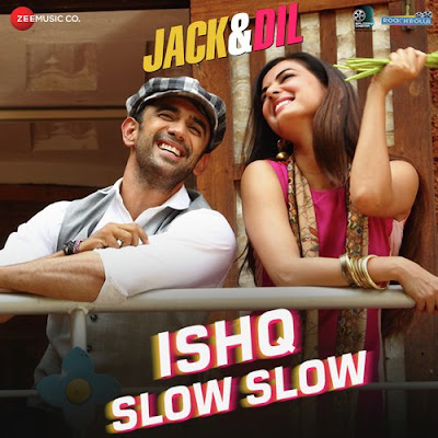 Jack & Dil (2018): MP3 Naa Songs Free Download