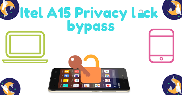 How To Bypass Itel A15 Privacy Lock Inwards Few Seconds