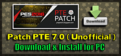 Update PES 2016 Patch PTE 7.0