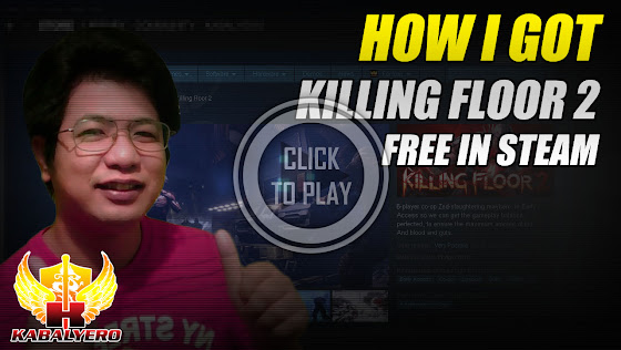 How I Got Killing Floor 2 Free In STEAM