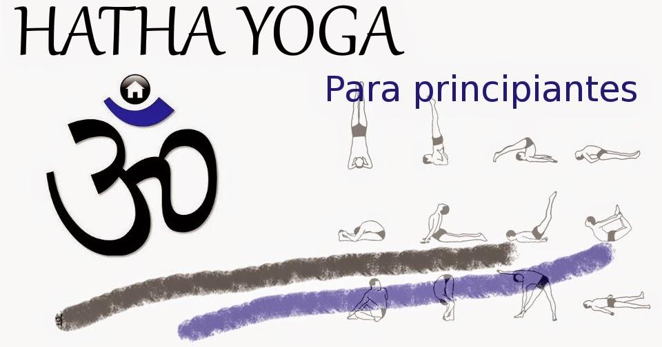 Yoga para principiantes curso gratis yoga en casa - Clases de yoga en casa ...
