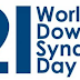 World Down Syndrome Day - March 21 (உலக குறை நோய்க்குறி தினம்) - Theme and Notes