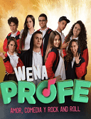Ver Wena Profe capítulo 52 serie Online