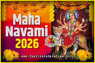 2026 Maha Navami Pooja Date and Time, 2026 Maha Navami Calendar