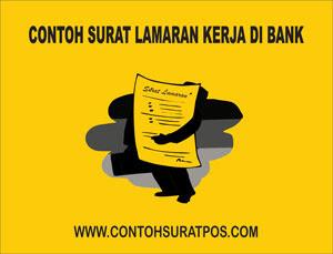 Gambar untuk Contoh Surat Lamaran Kerja di Bank Yang Baik dan Benar