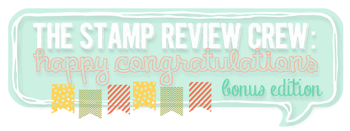 http://stampreviewcrew.blogspot.com/2014/03/stamp-review-crew-bonus-edition-happy.html