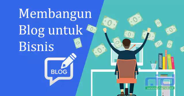 Bagaimana Blog Bisa Menguntungkan untuk Bisnis Online