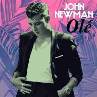 John Newman - Ole (Feat Calvin Harris) Lyrics