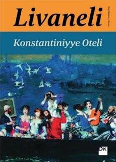 Zülfü Livaneli - Konstantiniyye Oteli
