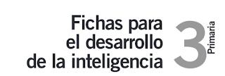 https://orientacionsanvicente.files.wordpress.com/2012/05/fichas_para_el_desarrollo_de_la_inteligencia_3.pdf