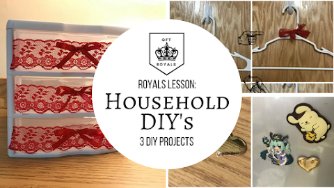 Royally Cute Household DIY's - 3 DIY Projects to Make Your Household Cuter! - Royals Lesson!