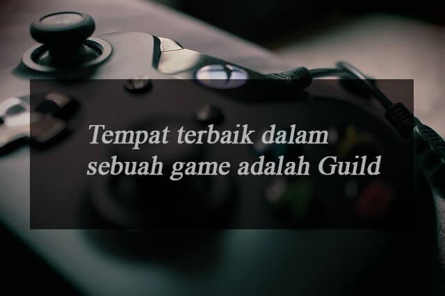 Kata-kata gamer untuk guild