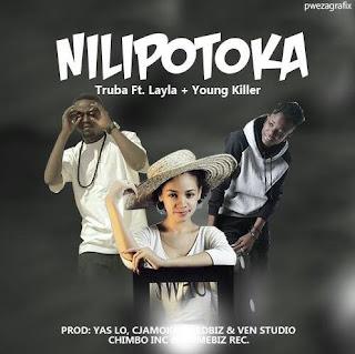 Truba Ft. Young Killer & Lyla - Nilipotoka