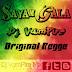 Sayam Gala Original Regge Edit-Dj VamPire