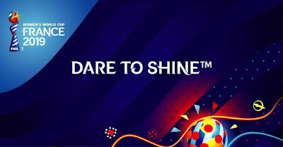 "FIFA Women's World Cup 2019 Slogan: ""Dare To Shine"""
