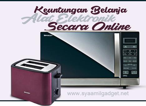 Keuntungan Belanja Alat Elektronik Secara Online