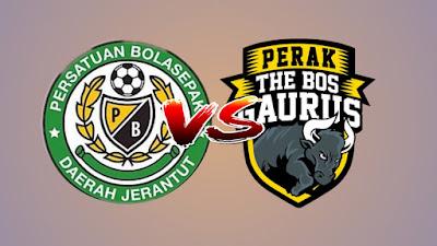 Live Streaming Jerantut FA vs Perak Piala FA Malaysia 17.4.2019