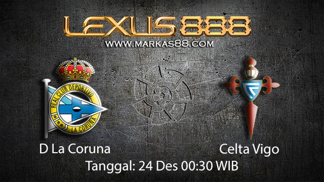 PREDIKSIBOLA - PREDIKSI TARUHAN BOLA D LA CORUNA VS CELTA VIGO 24 DESEMBER 2017 ( SPANISH LA LIGA )