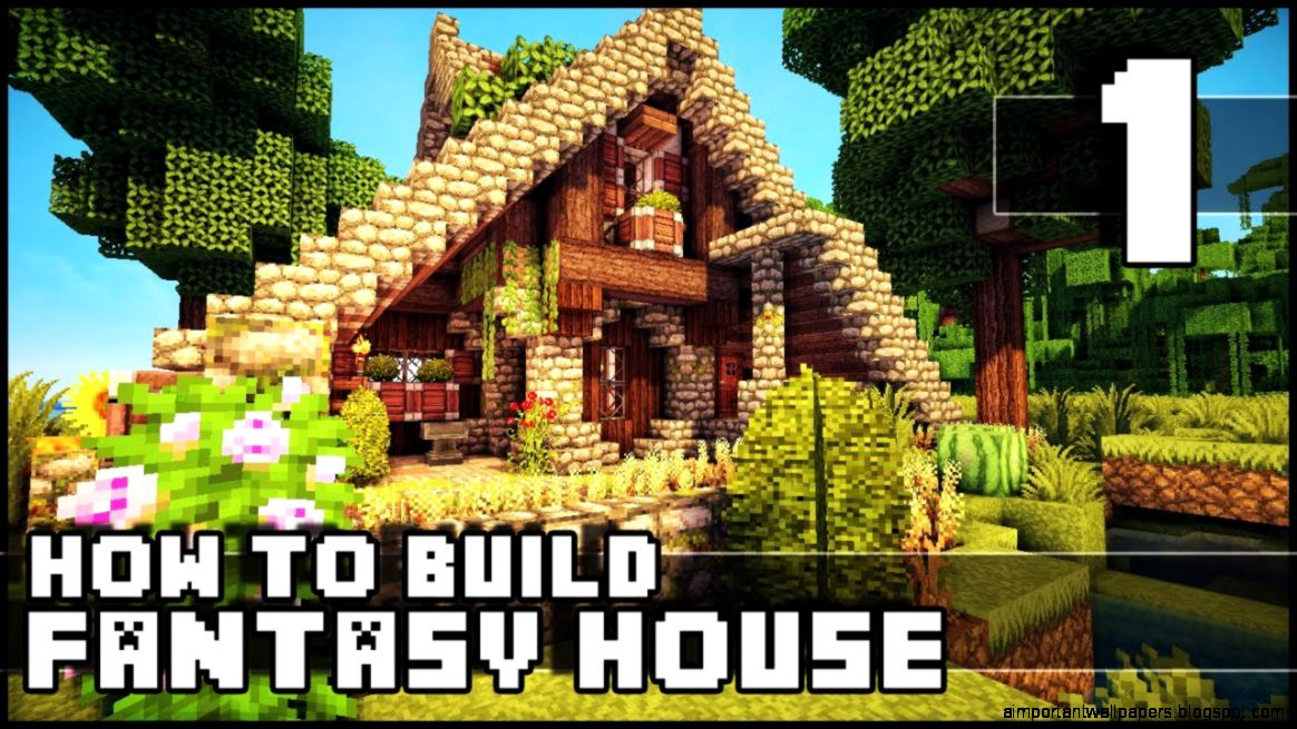 Minecraft Fantasy House Design Important Wallpapers