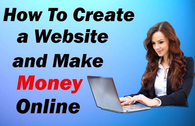 Online Earning : How To Create a Website and Make Money Online - 2019