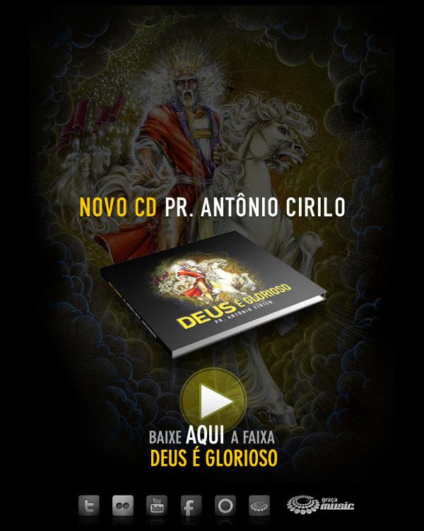 cd pr.antonio cirilo - deus glorioso 2011
