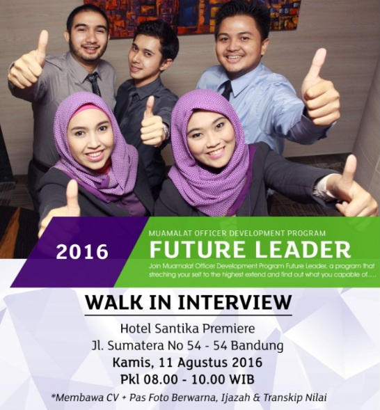 WALK IN INTERVIEW BANK MUAMALAT INDONESIA