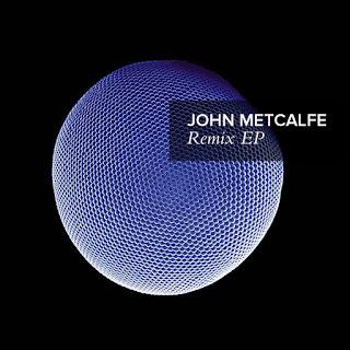 John Metcalfe: Remix EP