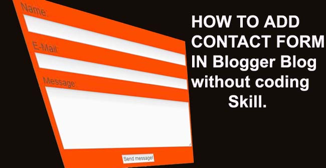 How to add contact us form in blogger blog  without coding knowledge – in Hindi