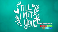 Till I Met You August 30 2016