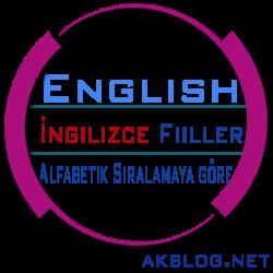 Alfabeye Göre İngilizce Fiiller