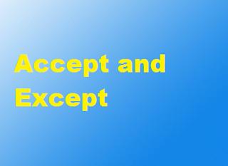 Penggunaan kata Accept and Except dalam kalimat