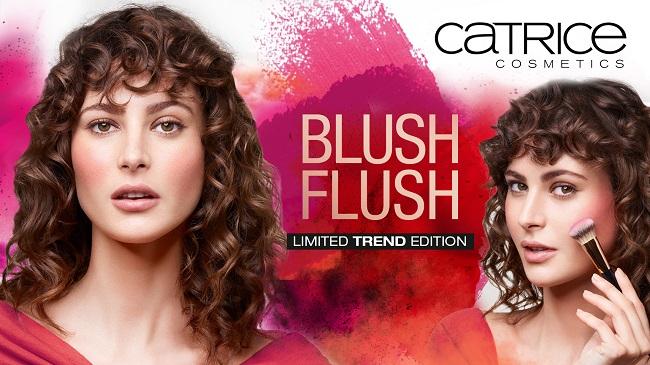 CATRICE - Blush Flush {Marzo 2018}