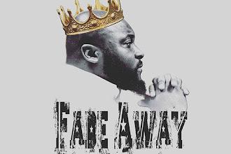 "Truth Gordon - ""Fade Away"" {Prod. By TeddyBDaPrime} @Mr_MyCrown"
