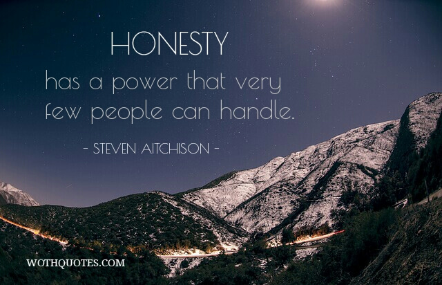Honesty Quotes Amazing Honesty Quotes  Wise Sayings On Honesty  Wothquotes  Wothquotes