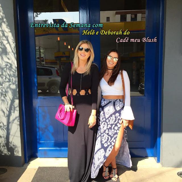 Entrevista com Helô e Deborah do Cadê meu Blush