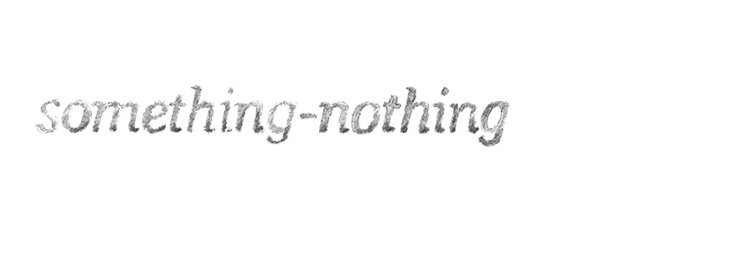 something-nothing