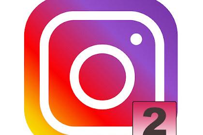 Cara Mengelola Dua Akun Lebih Dalam Satu Aplikasi Instagram